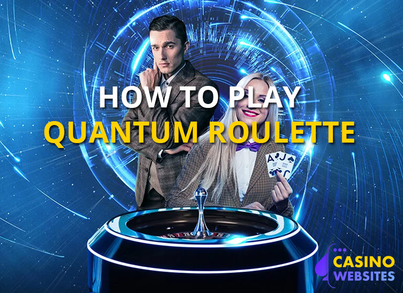 how to play quantum roulette