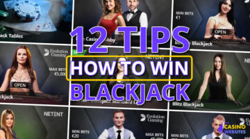 How to Win at Blackjack with 12 Useful Tips